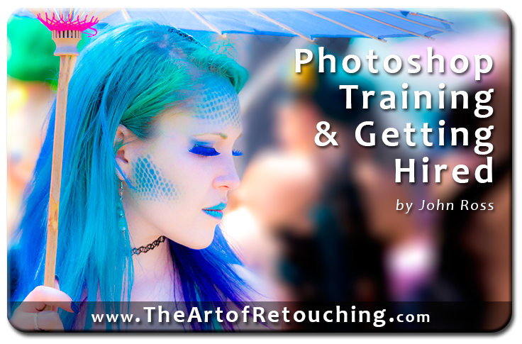 Photoshop Training and Getting Hired