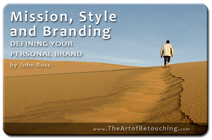 Mission, Style and Branding